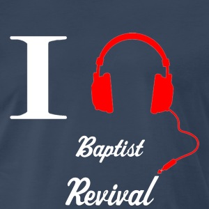 I listen [white edition] baptist revival - Men's Premium T-Shirt