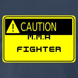 Caution: MMA Fighter - Men's Premium T-Shirt