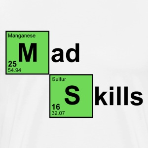 Natural Mad Skills T-Shirts - Men's Premium T-Shirt