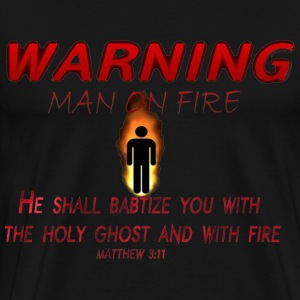 Man on Fire - Men's Premium T-Shirt
