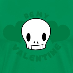 Kelly green be my valentine with skull smiling and beautiful love hearts T-Shirts