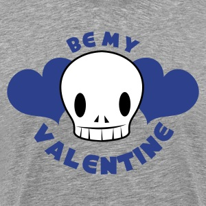 Ash  be my valentine with skull smiling and beautiful love hearts T-Shirts - Men's Premium T-Shirt