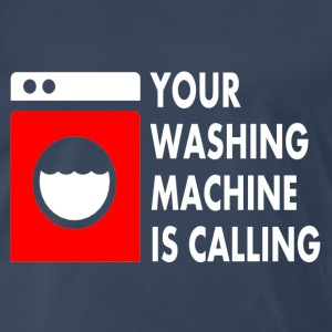 Navy Your Washing Machine is Calling T-Shirts - Men's Premium T-Shirt