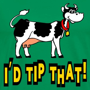 Kelly green I'd Tip That Cow Tipping T-Shirts - Men's Premium T-Shirt