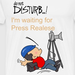 Waiting for Press Release T-Shirt - Men's Premium T-Shirt