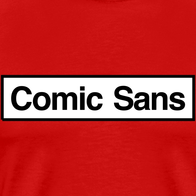 Comic Sans Appreciation #1