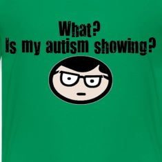 Is my autism showing? [boy]