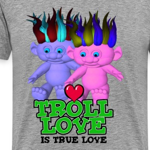 Ash  Troll Love Is True Love T-Shirts - Men's Premium T-Shirt
