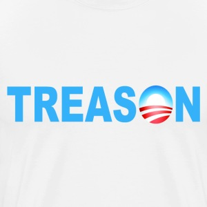 White Obama Treason T-Shirts - Men's Premium T-Shirt