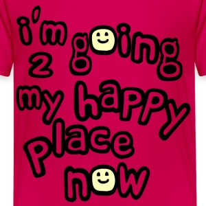 Hot pink I'm Going to My Happy Place Now With Happy Faces, No Bkgrd--DIGITAL DIRECT PRINT Kids' Shirts - Kids' Premium T-Shirt