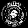 Jesus Died So We Could Ride - Men's Premium T-Shirt