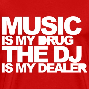 Red Music Is My Drug V3 T-Shirts - Men's Premium T-Shirt