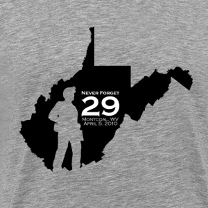 Heather grey NEVER FORGET Montcoal, WV T-Shirts - Men's Premium T-Shirt