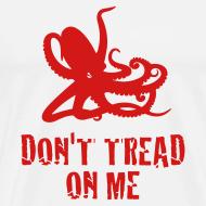 Design ~ White Octopus Don't Tread On Me