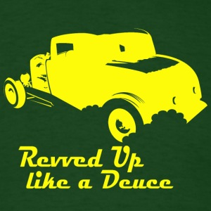 Revved like a Deuce - Men's T-Shirt