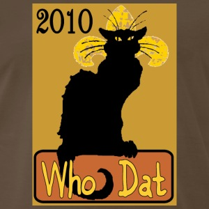 Brown Le Chat Noir Who Dat Poster T-Shirts - Men's Premium T-Shirt