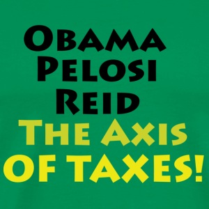 The Axis of Taxes - Green Tee - Men's Premium T-Shirt