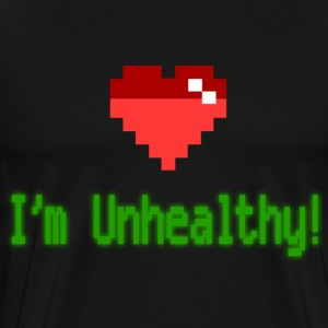 Unhealthy (3xl) - Men's Premium T-Shirt