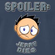 Design ~ JerrySpoiler shirt
