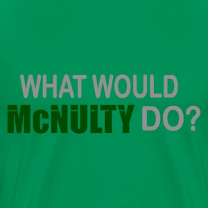 What Would McNulty Do? - Men's Premium T-Shirt