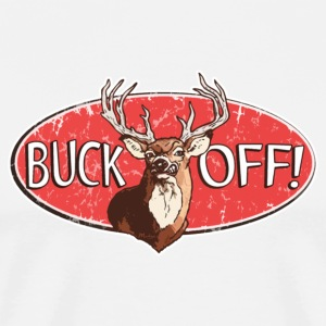 Buck Off - Men's Premium T-Shirt