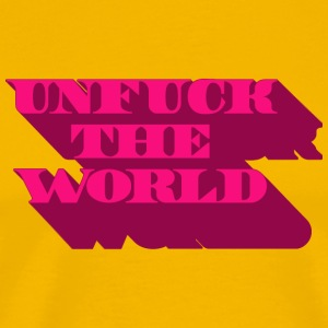 unfuck the world T-Shirts - Men's Premium T-Shirt