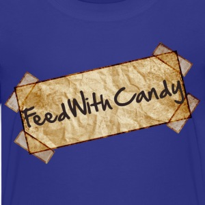 Feed With Candy - Kids' Premium T-Shirt