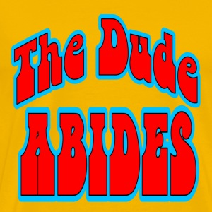 Yellow The Dude Abides T-Shirts - Men's Premium T-Shirt