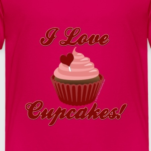 I Love Cupcakes Toddler Shirts - Toddler Premium T-Shirt