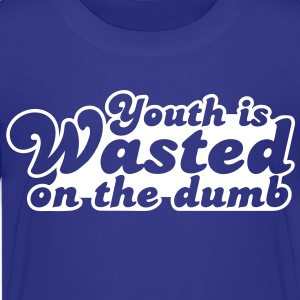 youth is wasted on the dumb Kids' Shirts - Kids' Premium T-Shirt