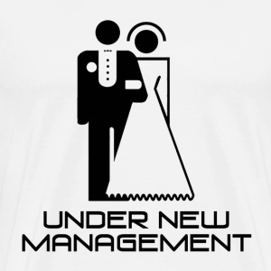 Under New Management Married T-Shirts - Men's Premium T-Shirt