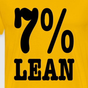 7% Lean -- Fat Large big T-Shirts - Men's Premium T-Shirt