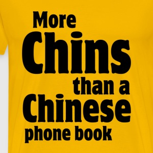 More Chins Than a Chinese Phone Book Fat T-Shirts - Men's Premium T-Shirt