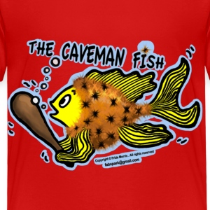 Caveman Fish - Toddler Premium T-Shirt