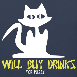 Will Buy Drinks For Pussy - Men's Premium Tank