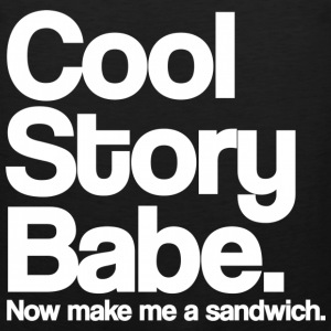 Cool Story Babe Now Make Me A Sandwich White Design Funny Tanktop Sleeveless Shirt - Men's Premium Tank