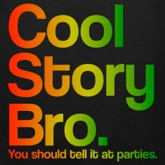Cool Story Bro You Should Tell It At Parties Rasta Colors Design Funny Tanktop Sleeveless Shirt