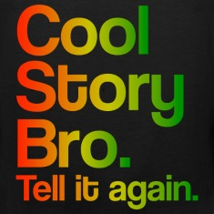 Cool Story Bro Tell It Again Rasta Colors Design Funny Tanktop Sleeveless Shirt