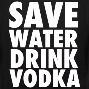 Save Water Drink Vodka Funny Party Neon Tanktop Sleeveless Shirt - Men's Premium Tank