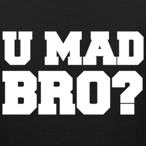 U Mad Bro? Jersey Shore Funny Tanktop Sleeveless Shirt - Men's Premium Tank