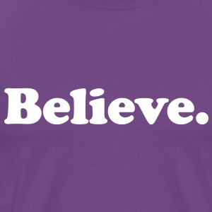 believe T-Shirts - Men's Premium T-Shirt