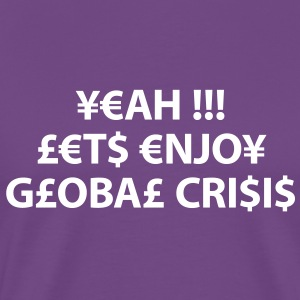 enjoy global crisis T-Shirts - Men's Premium T-Shirt