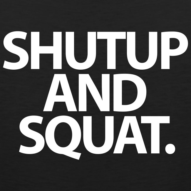 Mens Tank | Shutup And Squat