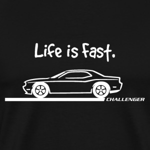 Life is Fast Dodge Challenger T-Shirts - Men's Premium T-Shirt