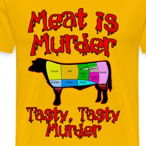 Meat is Murder.  Tasty, tasty Murder T-Shirts - Men's Premium T-Shirt