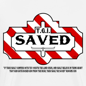 """TGI Saved"" by GP Wear T-Shirts - Men's Premium T-Shirt"