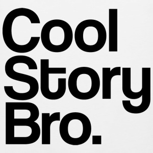 cool_story_bro_black T-Shirts - Men's Premium Tank