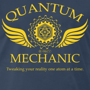 QUANTUM MECHANIC - O - Men's Premium T-Shirt