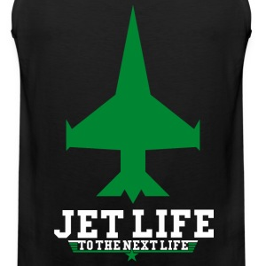 JET LIFE TO NEXT LIFE T-Shirts - Men's Premium Tank