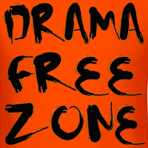 Drama Free Zone T-Shirts - Men's T-Shirt